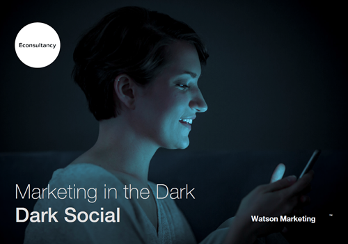 IBM Marketing in the Dark: Dark Social