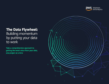 AWS The Data Flywheel: Building Momentum by Putting Your Data to Work