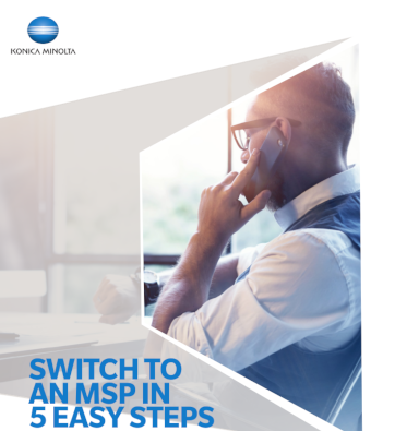 Konica Minolta Switch to an MSP in 5 Easy Steps