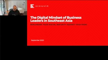 The Digital Mindset of Business Leaders in Southeast Asia