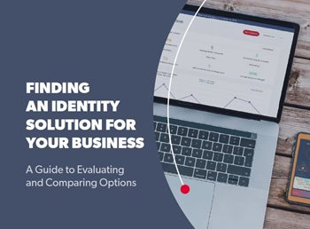 Finding an Identity Solution for Your Business