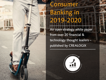 CREALOGIX Competition, Disruption, and Opportunity: Consumer Banking in 2019-2020