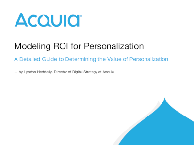 Acquia Modeling ROI for Personalization