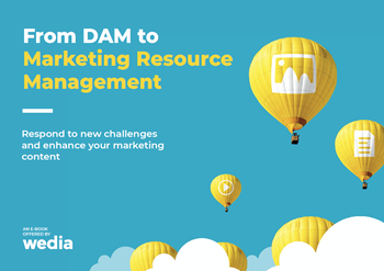 Wedia From DAM to Marketing Resource Management