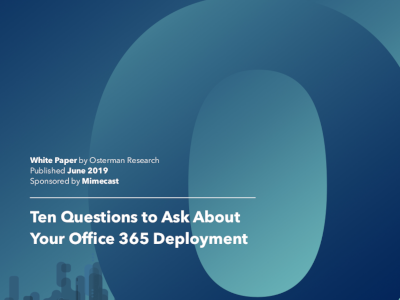 Mimecast Ten Questions to Ask About Your Office 365 Deployment