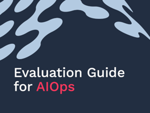 Moogsoft Evaluation Guide for AIOps