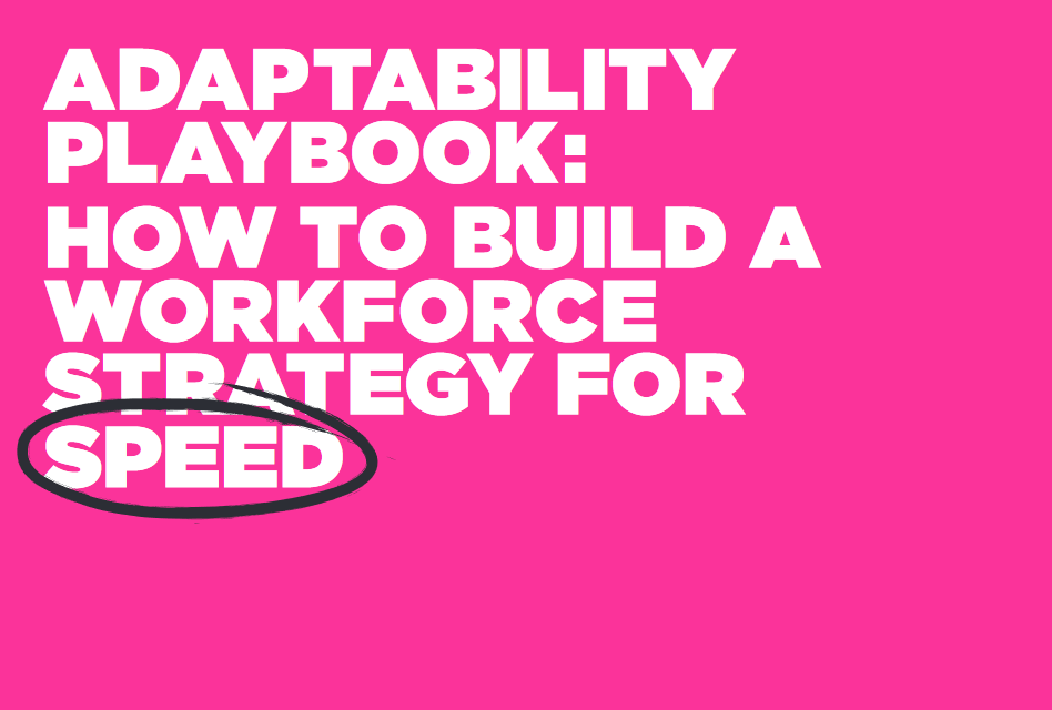 How to Build a Workforce Strategy for Speed