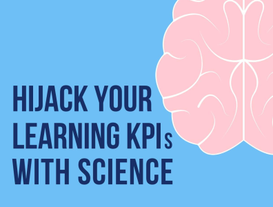360learning Hijack Your Learning KPIs With Science