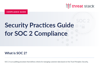 Threat Stack Security Practices Guide for SOC 2 Compliance