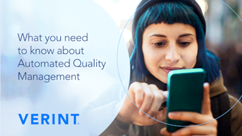 Verint What you need to know about Automated Quality Management