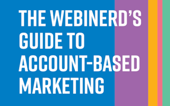 ON24 The Webinerd's Guide to Account-Based Marketing