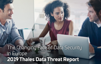 Thales The Changing Face of Data Security in Europe
