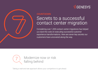 7 Secrets to a Successful Contact Center Migration