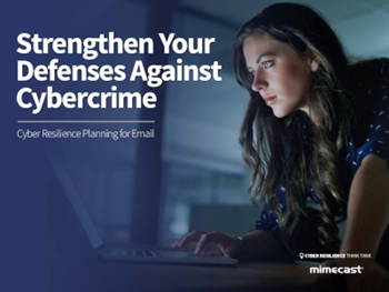 Mimecast Strengthen Your Defenses Against Cybercrime