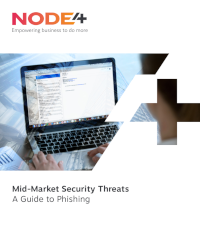Node4 Mid-Market Security Threats: A Guide to Phishing