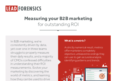 Lead Forensics Measuring Your B2B Marketing for Outstanding ROI