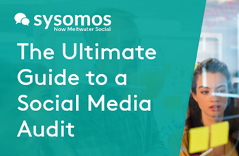 Sysomos The Ultimate Guide to a Social Media Audit