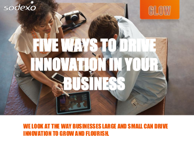 Sodexo 5 Ways to Drive Innovation in Your Business