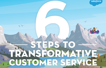 Salesforce 6 Steps to Transformative Customer Service