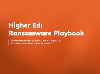 Higher Ed: Ransomware Playbook