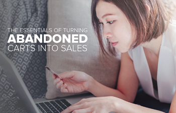 Oracle Netsuite The Essentials of Turning Abandoned Carts into Sales