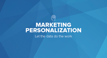 Oracle Netsuite Marketing Personalization: Let the Data Do the Work