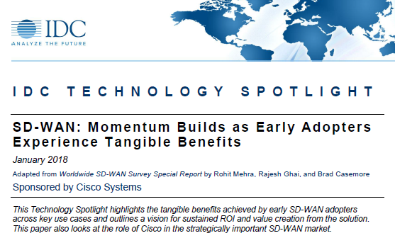 Cisco IDC SD-WAN: Momentum Builds as Early Adopters Experience Tangible Benefits