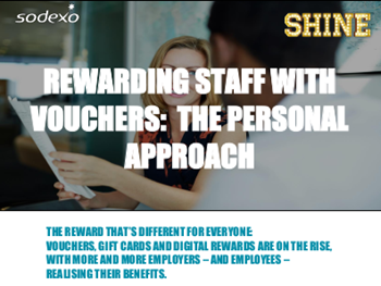 Sodexo Rewarding Staff with Vouchers: The Personal Approach