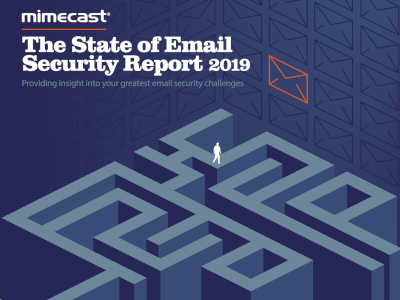 Mimecast The State of Email Security Report 2019