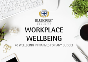 Bluecrest Wellness Wellbeing in the Workplace