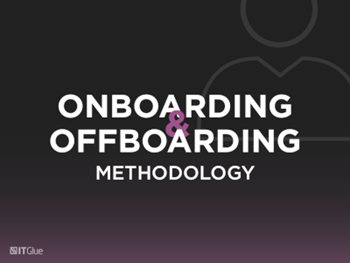 IT Glue Onboarding and Offboarding Methodology