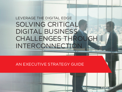 Equinix Solving Critical Digital Business Challenges Through Interconnection
