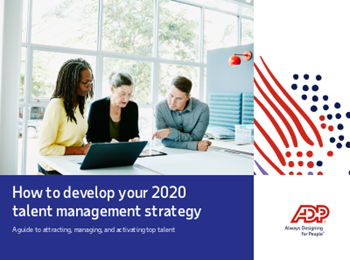 How to Develop Your 2020 Talent Management Strategy