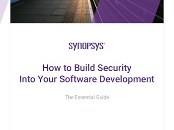 Synopsys - How to Build Security into Your Software Development