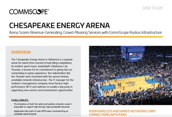 670/5000 CommScope Case Study: The Chesapeake Energy Arena