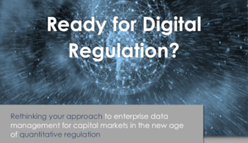 MarkLogic Are you Ready for Digital Regulation?