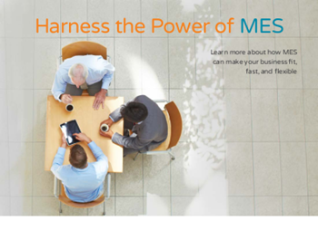 Harness the Power of MES