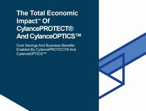 The Total Economic Impact™ Of CylancePROTECT® And CylanceOPTICS™