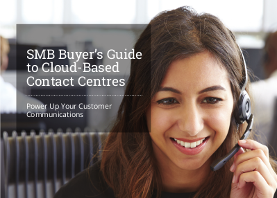 8x8 SMB Buyer's Guide to Cloud-Based Contact Centres