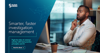 SAS Smarter, Faster Investigation Management