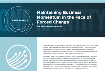 oneidentity-Maintaining Business Momentum in the Face of Forced Change