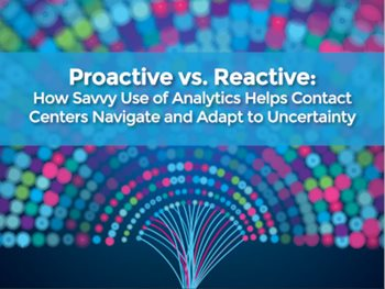 Proactive vs. Reactive Contact Centers