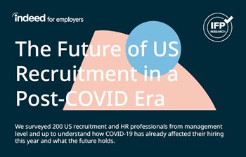 The Future of US Recruitment in a Post-COVID Era