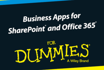 K2 Business Apps for SharePoint and Office 365 for Dummies