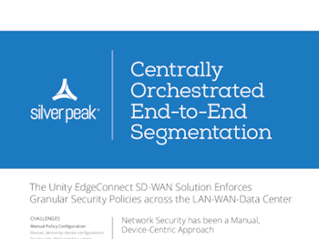 Silver Peak Centrally Orchestrated End-to-End Segmentation