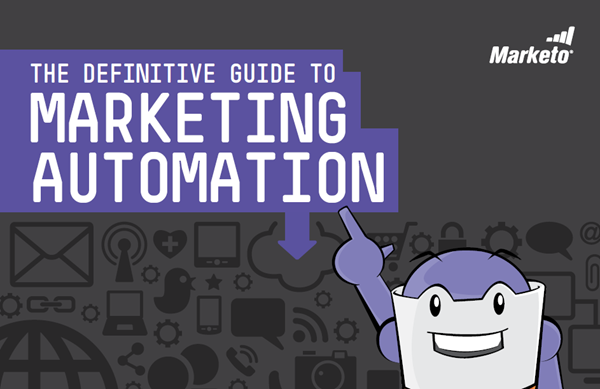 Marketo The Definitive Guide to Marketing Automation