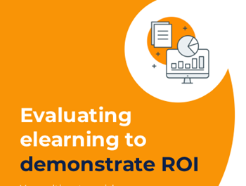 Evaluating e-Learning to Demonstrate ROI