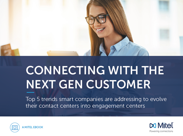 Mitel Connecting with the Next Gen Customer
