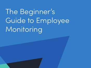 Activtrak Beginners Guide to Employee Monitoring