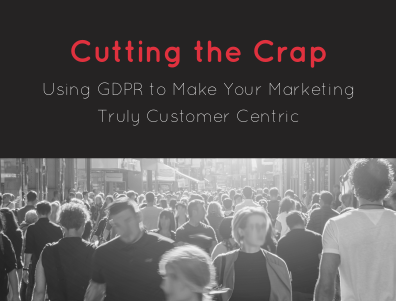 Using GDPR to Make Your Marketing Truly Customer Centric